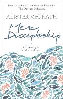 Mere Discipleship: On Growing in Wisdom and Hope (Paperback)