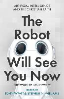 The Robot Will See You Now