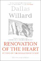 Renovation of the Heart (20th Anniversary Edition): Putting on the character of Christ (Paperback)