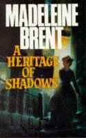 A Heritage of Shadows (Hardback)