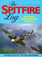 The Spitfire Log: A Sixtieth Anniversary Tribute (Paperback)