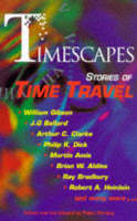 Timescapes: Stories of Time Travel (Hardback)