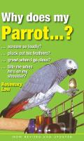 Why Does My Parrot...? (Hardback)