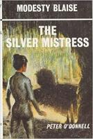 The Silver Mistress: (Modesty Blaise) (Paperback)
