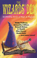 Wizard's Den: Spellbinding Stories of Magic and Magicians (Paperback)