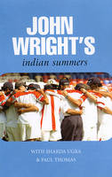 John Wright's Indian Summers (Hardback)