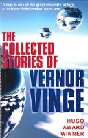 The Collected Stories of Vernor Vinge (Paperback)