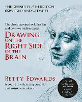 Drawing on the Right Side of the Brain: A Course in Enhancing Creativity and Artistic Confidence (Hardback)