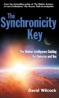 The Synchronicity Key: The Hidden Intelligence Guiding the Universe and You (Paperback)
