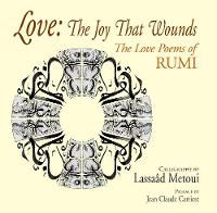 Love: The Joy That Wounds: :The Love Poems of RUMI (Paperback)