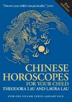 Chinese Horoscopes for Your Child: How Birth Order Influences A Child's Personality (Paperback)
