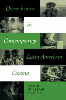 Queer Issues in Contemporary Latin American Cinema (Paperback)