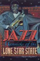 Jazz Mavericks of the Lone Star State
