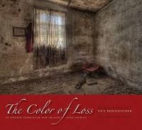 The Color of Loss: An Intimate Portrait of New Orleans after Katrina (Hardback)