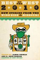 Best of the West 2010: New Stories from the Wide Side of the Missouri (Paperback)