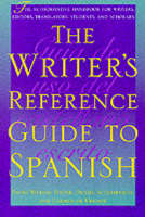 The Writer's Reference Guide to Spanish (Paperback)