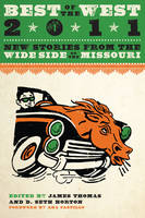 Best of the West 2011: New Stories from the Wide Side of the Missouri (Paperback)