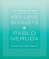 One Hundred Love Sonnets: Cien sonetos de amor (Paperback)