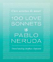 One Hundred Love Sonnets: Cien sonetos de amor (Hardback)