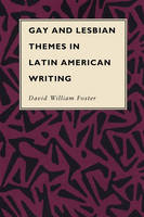Gay and Lesbian Themes in Latin American Writing - Texas Pan American Series (Paperback)