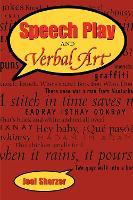 Speech Play and Verbal Art (Paperback)