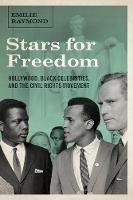 Stars for Freedom: Hollywood, Black Celebrities, and the Civil Rights Movement (Paperback)