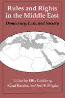 Rules and Rights in the Middle East: Democracy, Law, and Society (Paperback)