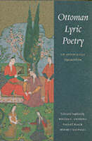 Ottoman Lyric Poetry: An Anthology - Publications on the Near East (Paperback)