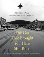 The Car That Brought You Here Still Runs (Hardback)