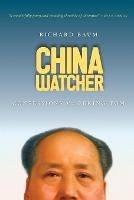 China Watcher: Confessions of a Peking Tom (Paperback)