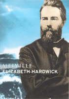 Melville - Lives (Hardback)