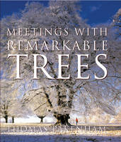 Meetings with Remarkable Trees (Hardback)