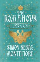 The Romanovs: 1613-1918 (Hardback)