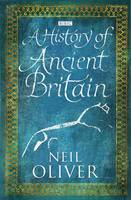 A History of Ancient Britain (Hardback)