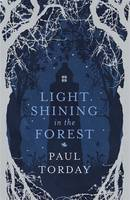 Light Shining in the Forest (Hardback)