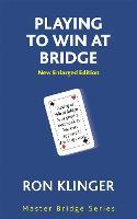 Playing To Win At Bridge - Master Bridge (Paperback)