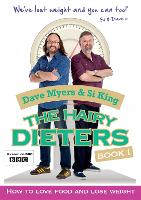 The Hairy Dieters: How to Love Food and Lose Weight (Paperback)