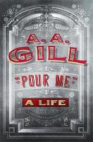 Pour Me: A Life (Hardback)