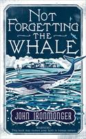 Not Forgetting The Whale (Hardback)
