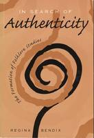 In Search of Authenticity: Formation of Folklore Studies (Hardback)