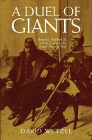 A Duel of Giants: Bismarck, Napoleon III, and the Origins of the Franco-Prussian War (Paperback)