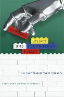 Shaping Science and Technology Policy: The Next Generation of Research - Science and Technology in Society (Hardback)