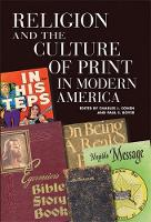 Religion and the Culture of Print in Modern America - Print Culture History in Modern America (Paperback)