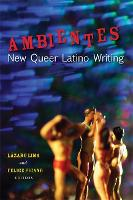 Ambientes: New Queer Latino Writing (Paperback)