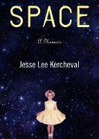 Space: A Memoir (Paperback)