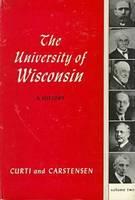 The University of Wisconsin, a History (Hardback)