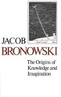 The Origins of Knowledge and Imagination - The Silliman Memorial Lectures Series (Paperback)