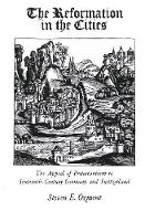 Reformation in the Cities: The Appeal of Protestantism to Sixteenth-Century Germany and Switzerland (Revised) (Paperback)