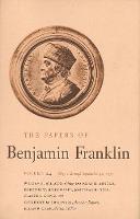 The Papers of Benjamin Franklin, Vol. 24: Volume 24: May 1, 1777, through September 30, 1777 - The Papers of Benjamin Franklin (Hardback)
