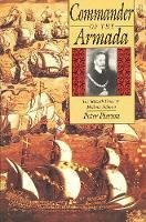 Commander of the Armada: The Seventh Duke of Medina Sidonia (Hardback)
